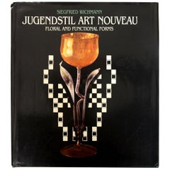 Jugendstil Art Nouveau: Floral and Functional Forms, by Siegfried Wichmann, 1st