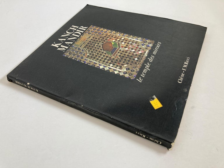 Kanch Mandir, le temple des miroirs, the glass temple French language Paperback, January 1, 1979 by Riccardo Lazzeri (Author) Publisher: Chêne (January 1, 1979) Language: Text in French Richly illustrated in color (including 35 color plates in full