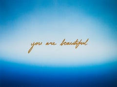 """""""You Are Beautiful"""", Blue sky, text, quot, gold, c-print photograph, painting"""