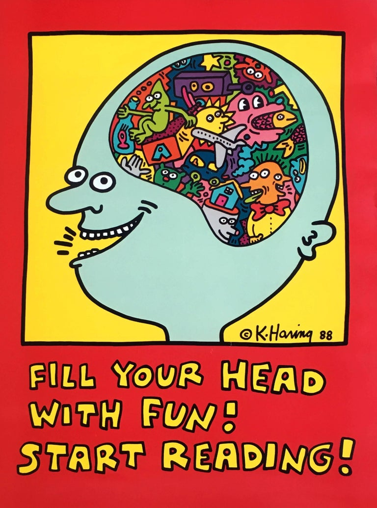 Keith Haring, Fill Your Head with Fun! Start Reading! (Keith Haring prints)