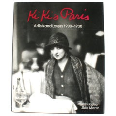 KiKi's Paris, Artist and Lovers 1900-1930, Signed by Both Authors, First Edition