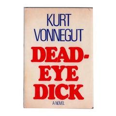 Kurt Vonnegut's Dead-Eye Dick, First Edition 1982