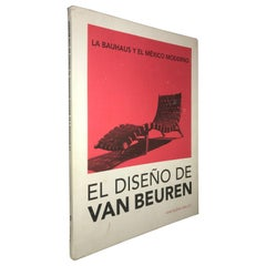 La Bauhaus y el México Moderno, EL Diseño de Van beuren Book by Ana Elena Mallet