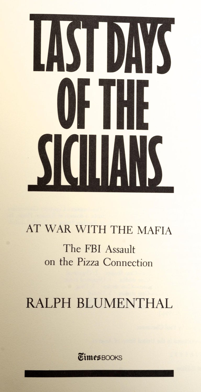 Last Days of the Sicilians by Ralph Blumenthal, Stated First Edition For Sale 3