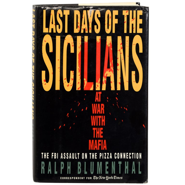 Last Days of the Sicilians by Ralph Blumenthal, Stated First Edition For Sale