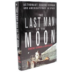 """Last Man on the Moon"" by Eugene Cernan, First Edition, Signed and Inscribed"