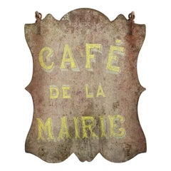 Late 19th Century French Cafe de la Mairie Sign
