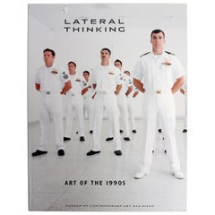 Lateral Thinking: Art Of The 1990s, by Toby Kamps, First Edition