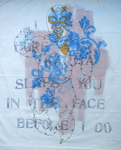 Painting on fabric: 'I HOPE KARMA SLAPS YOU IN THE FACE BEFORE I DO'
