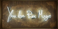 You are Pure Magic - Neon Light limited edition text by Lauren Baker