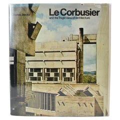 Le Corbusier and the Tragic View of Architecture, Book by Charles Jencks