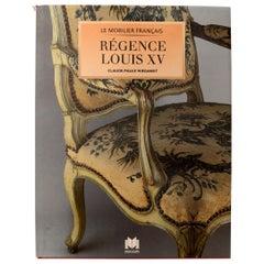 Le Mobilier Français Régence Louis XV by Claude-Paul Wiegant, 1st Edition