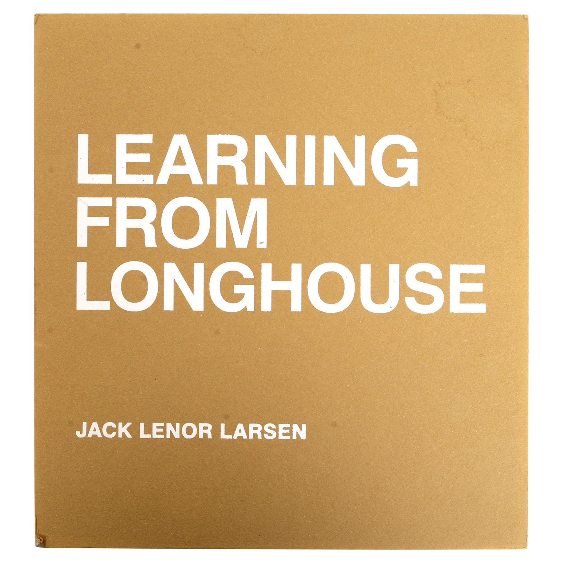 Learning from Longhouse by Jack Lenor Larsen, Signed, Stated First Edition