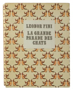 La Grande Parade des Chats 60 Original Illustrations of Cats by Leonor Fini 1973