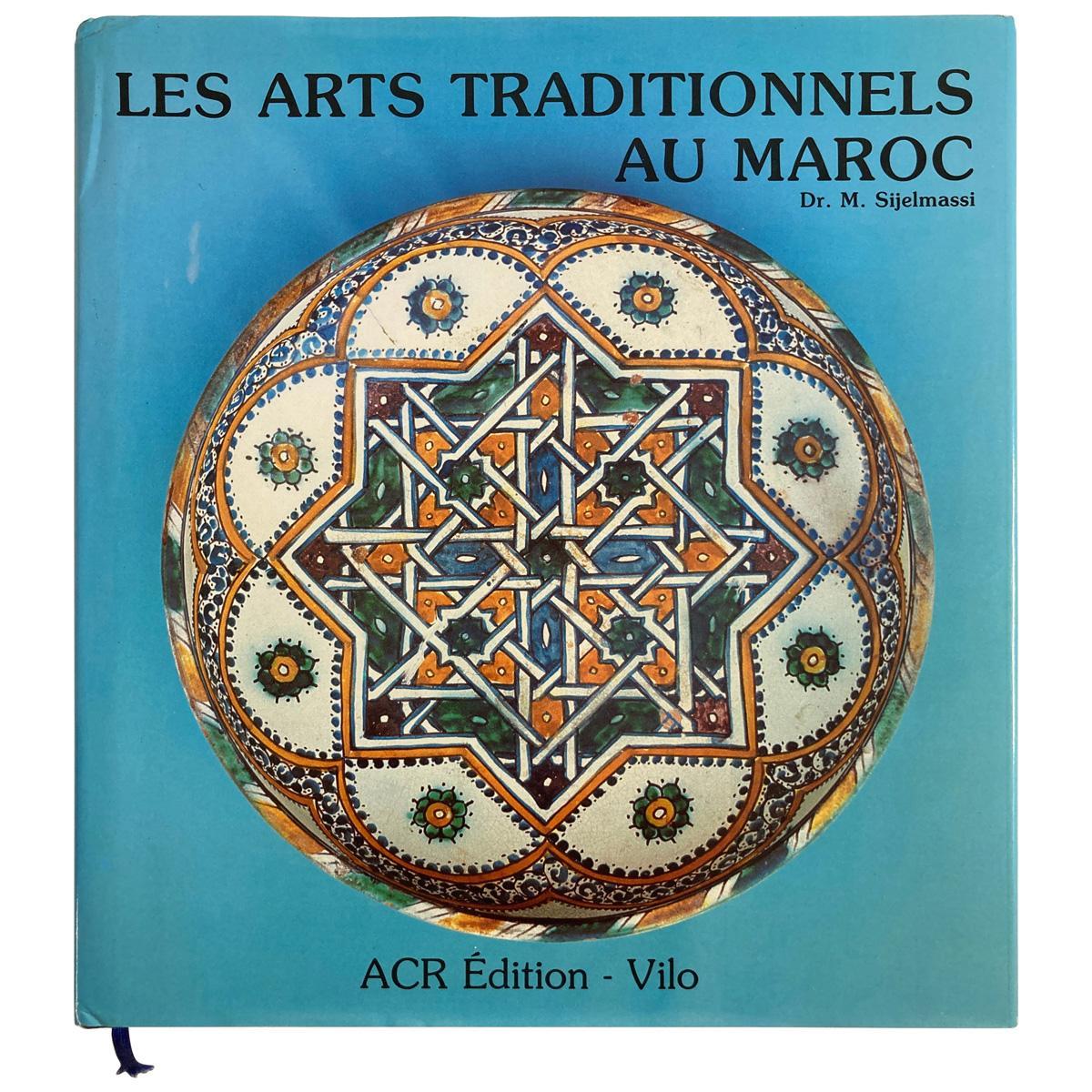 Les Arts Traditionnels au Maroc by Dr. M. Sijelmassi, Book