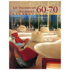 LES DECORATEURS DES ANNEES 60-70, Book on Late 20th Century Interior Design