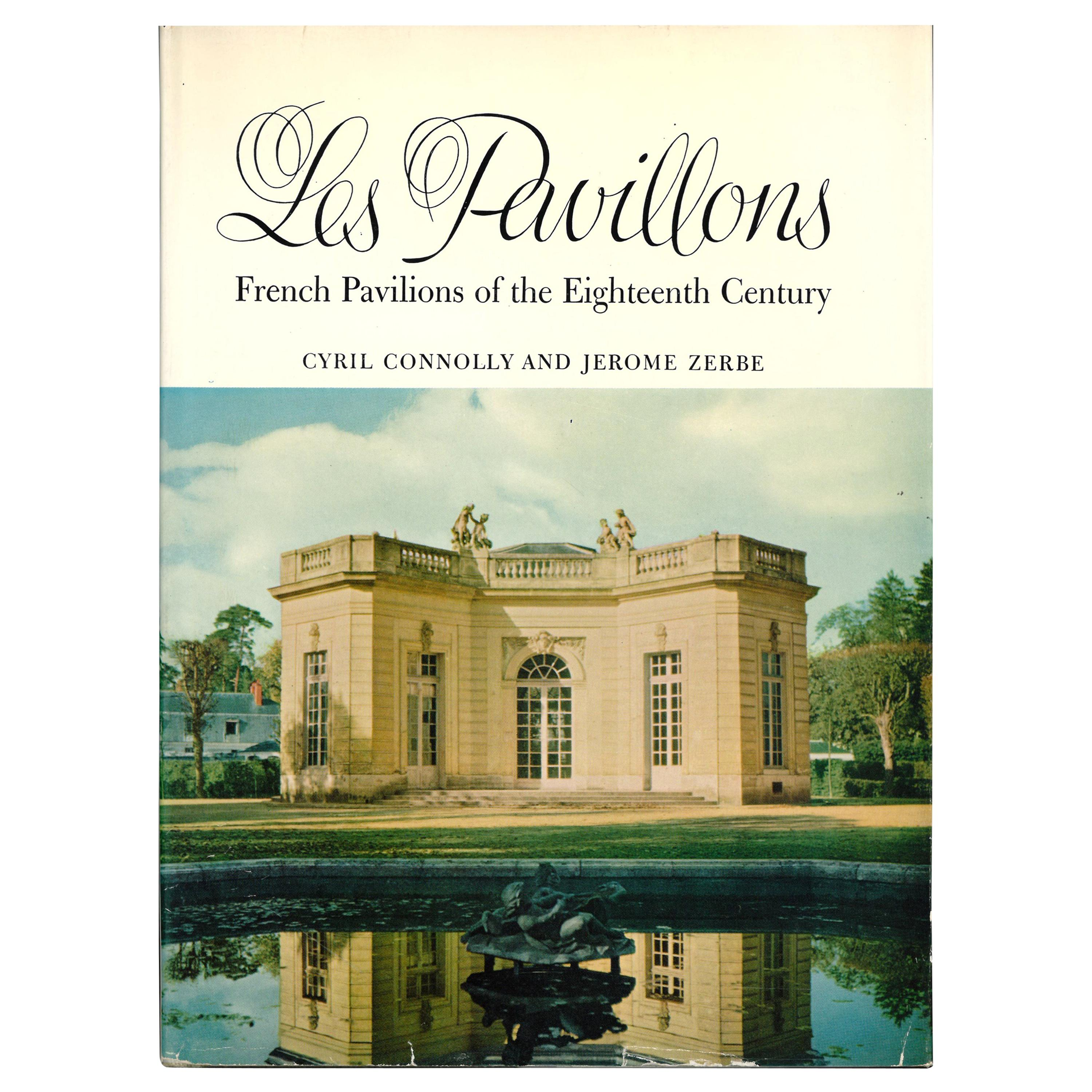 """""""Les Pavillons - French Pavilions of the Eighteenth Century"""", Book"""