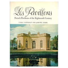 """Les Pavillons - French Pavilions of the Eighteenth Century"", Book"