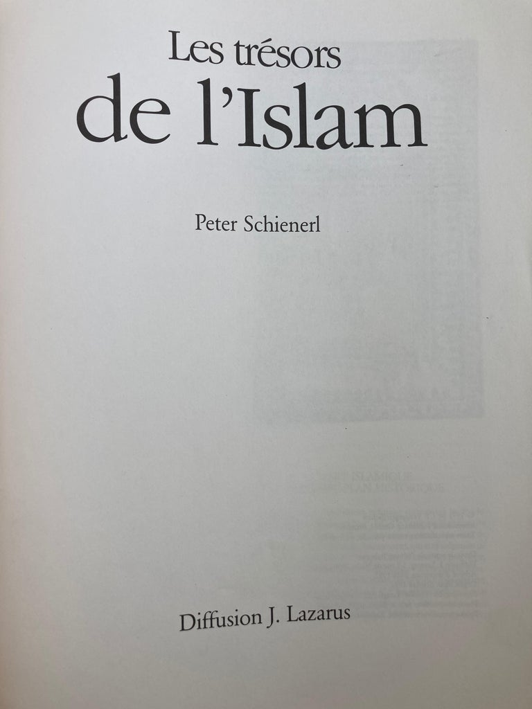 Late 20th Century Les Trésors de l'Islam Book by Peter Schienerl Treasures of Islam For Sale