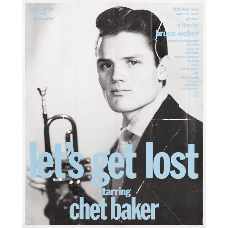 """Original 1989 U.S. mini poster by William Claxton for the documentary film """"Let's Get Lost"""" directed by Bruce Weber with Chet Baker / Carol Baker / Vera Baker / Paul Baker. Very good fine condition, rolled. Please note: the size is stated in inches"""