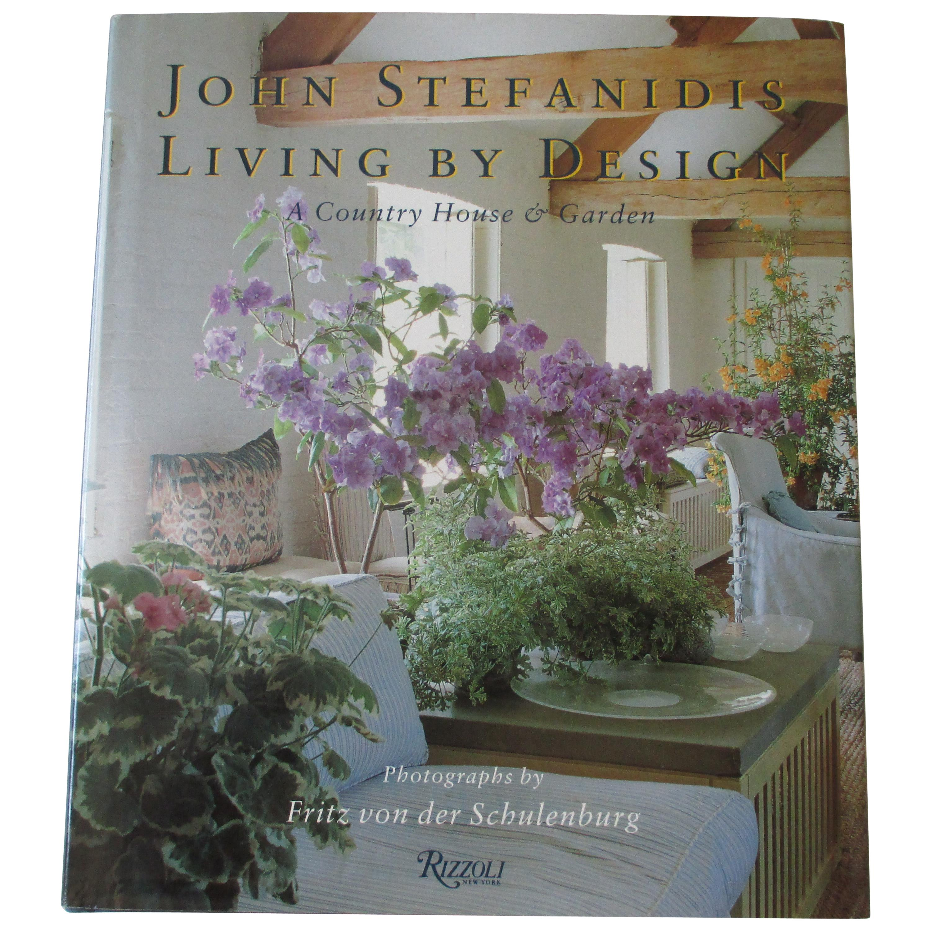 Living by Design Hard Cover Book by J. Stefanidis
