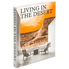 Living in The Desert