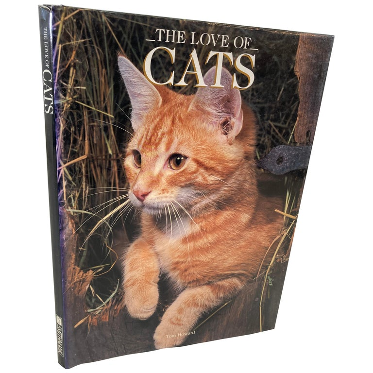 Love of Cats by Tom Howard Hardcover Book For Sale