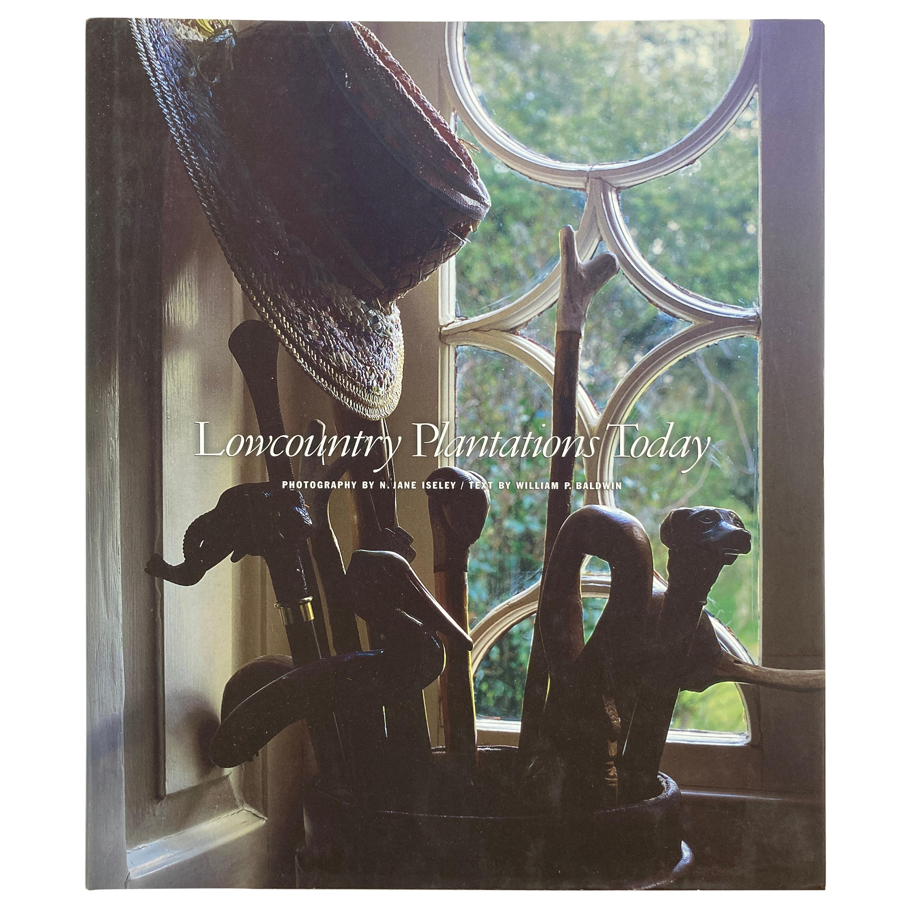 Lowcountry Plantations Today Iseley, N. Jane, Baldwin, William P. Hardcover Book