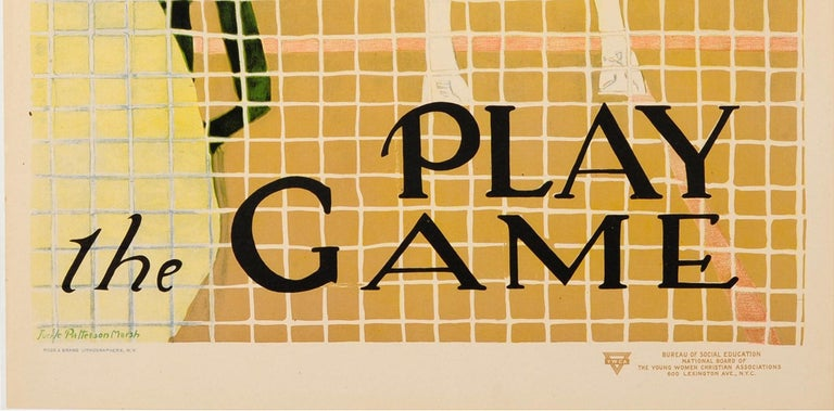 Original vintage sport poster issued by the Young Women's Christian Association Y.W.C.A - Play the Game - featuring a great illustration by Lucile Patterson Marsh (1890-1978) showing two ladies playing a game of doubles tennis, the lady in the