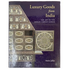 Luxury Goods from India The Art of the Indian Cabinet-Maker Hardcover Table Book