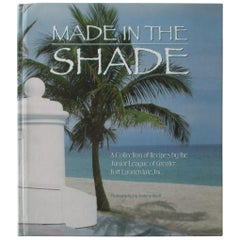 Made in the Shade Cookbook