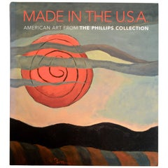 Made in the U.S.A American Art from The Phillips Collection, 1850-1970, 1st Ed