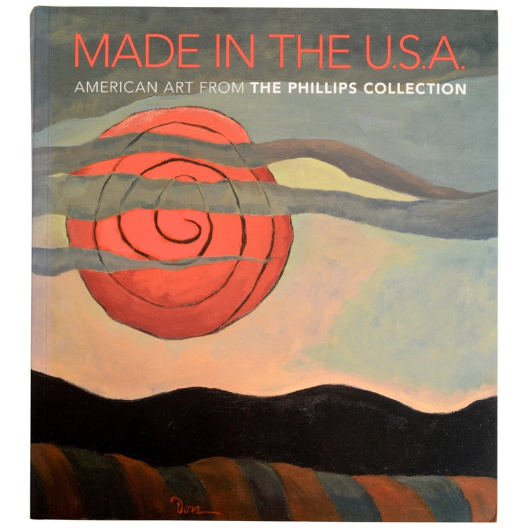 Made in the U.S.A American Art from The Phillips Collection, 1850-1970, 1st Ed For Sale