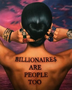 Billionaires Are People Too -  Pop Culture, Contemporary, People, Text, Tattoo