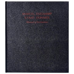 Marcel Duchamp Etant Donnes, Manual of Instructions, Revised Edition 2009