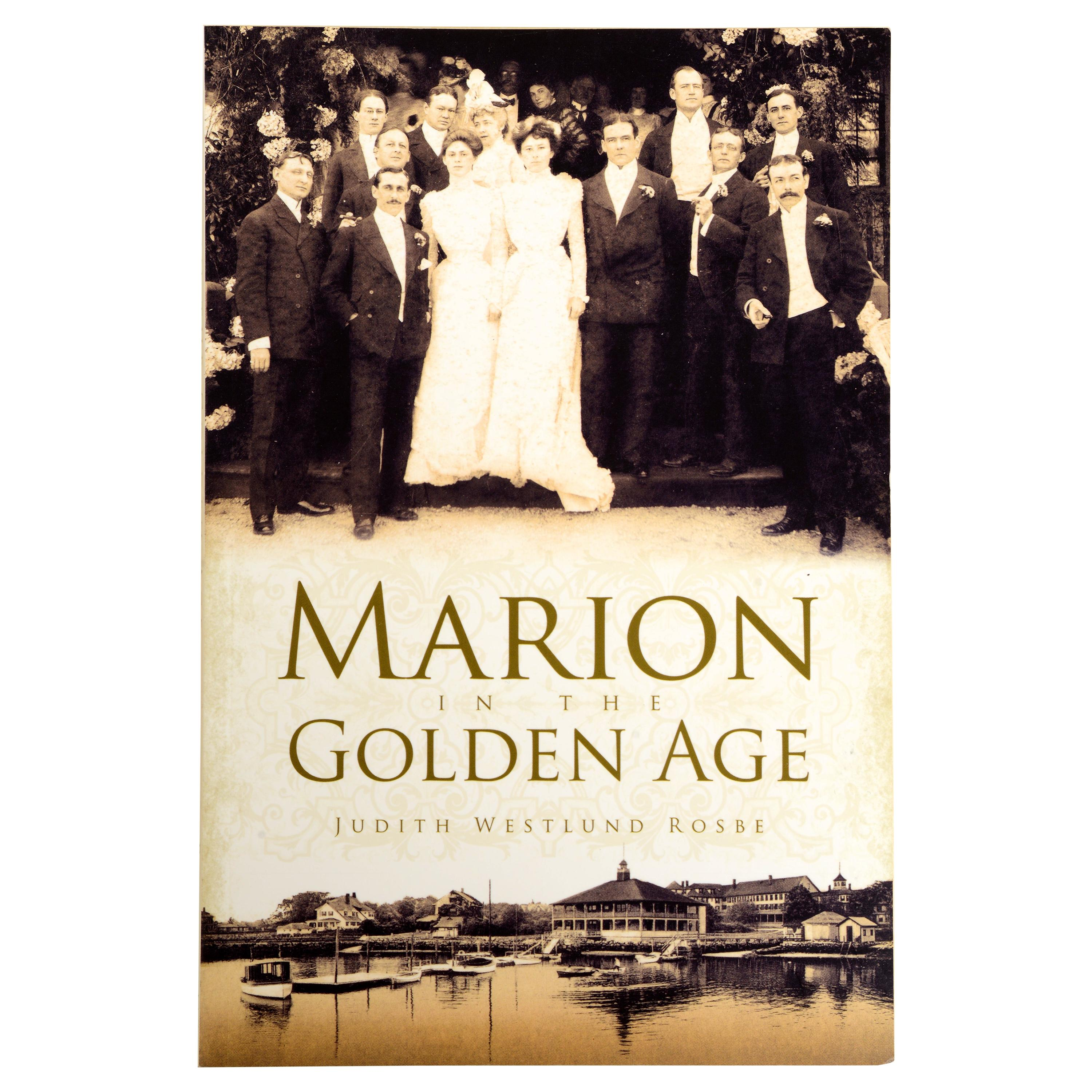 Marion 'Mass' in the Golden Age by Judith Westlund Rosbe, 1st Ed
