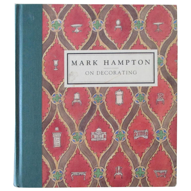 Mark Hampton on Decorating Hardcover Book For Sale