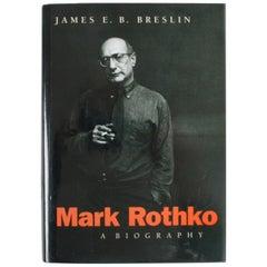 Mark Rothko: A Biography by James E. B. Breslin