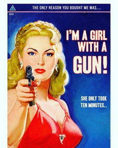 Girl with a Gun is an A1 limited edition print of 25 Signed by Artist Art.
