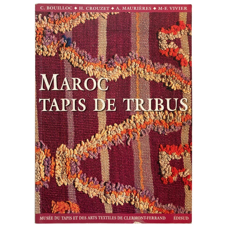 Maroc Tapis de tribus 'French' Moroccan Tribal Rugs Paperback Book For Sale