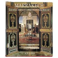 Marrakech Demeures et Jardins Secrets Orientalisme French Table Book