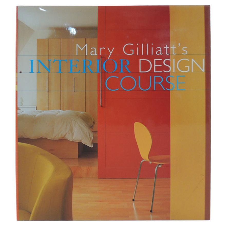 Mary Gilliatt's Interior Design Course Book