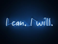 I can I will - neon art work