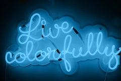 Live colorfully - neon art, noen sign