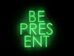 be present  - neon art work