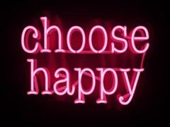 choose happy - neon art work