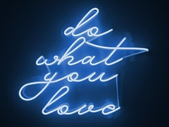 do what you love - neon art work
