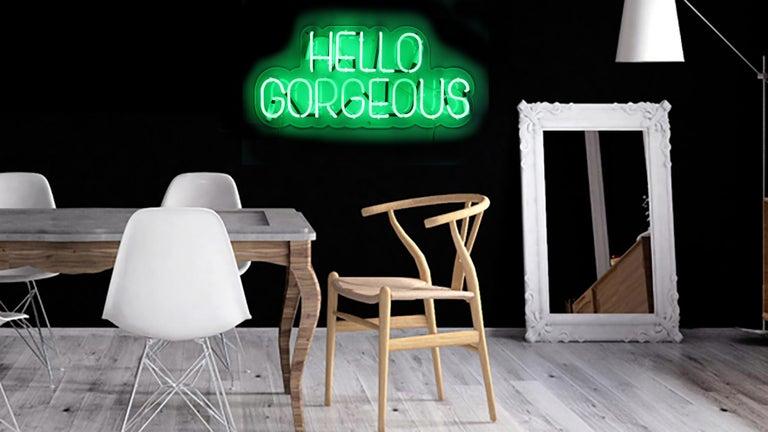 Hello gorgeous - neon art work For Sale 10