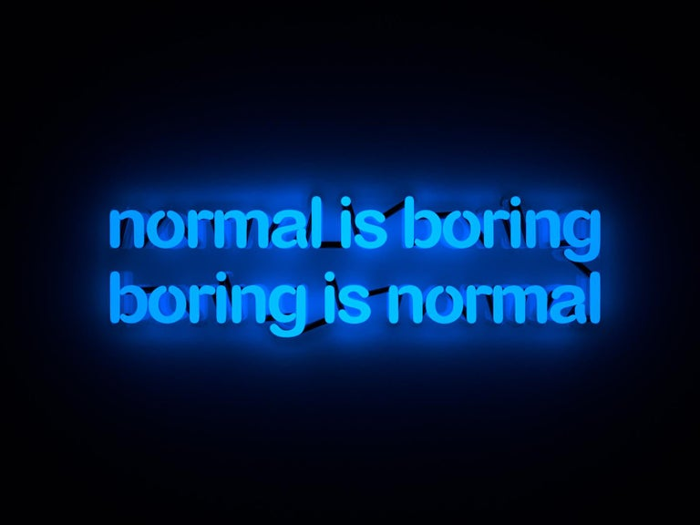 Mary Jo McGonagle Figurative Sculpture - Normal is boring boring is normal - neon art