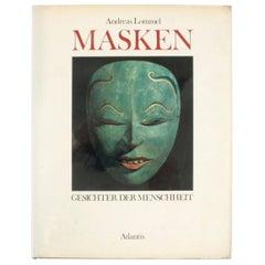 Masken Gesichter Der Menschheit 'Face Masks of Humanity', First Edition